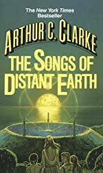 The Songs of Distant Earth by Arthur C. Clarke (1987-04-12)