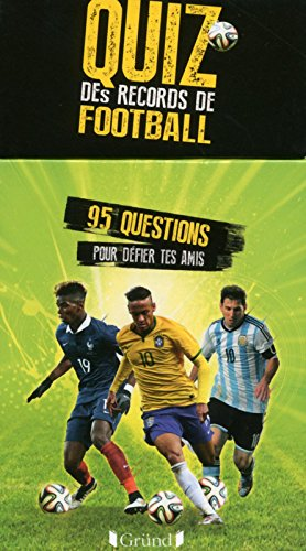 Boîte à questions - Quiz des records du football par Michel DESHORS