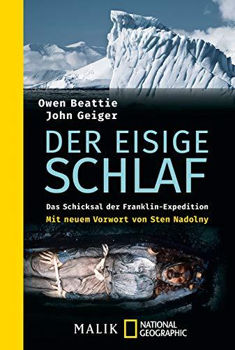 Buchseite und Rezensionen zu 'Der eisige Schlaf: Das Schicksal der Franklin-Expedition' von Owen Beattie