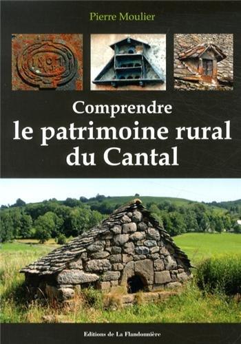 Comprendre le patrimoine rural du cantal