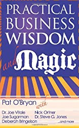 Practical Business Wisdom and Magic
