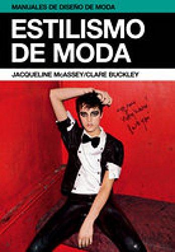 Estilismo de moda (Manuales de diseño de moda)