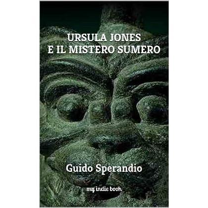 Ursula Jones E Il Mistero Sumero