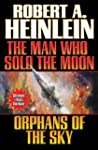 The Man Who Sold the Moon and Orphans...