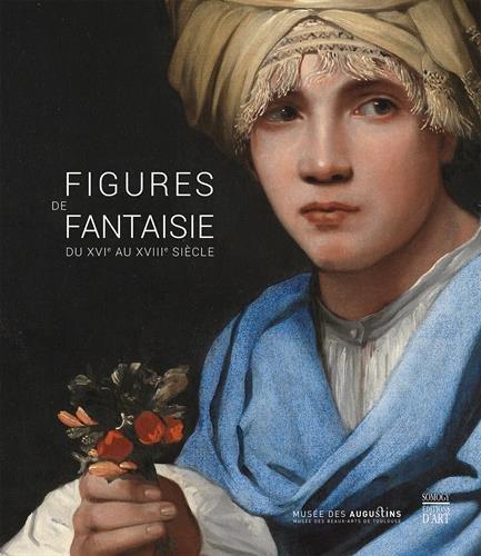 Figures de fantaisie du XVIe au XVIIIe sicle : Muse des Augustins