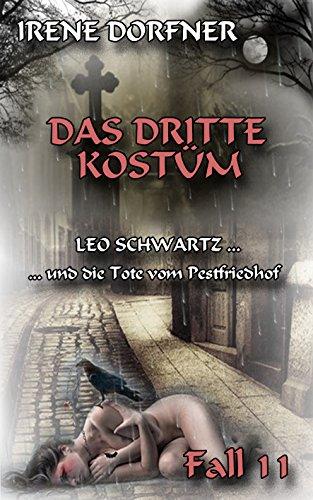 Das dritte Kostüm: Leo Schwartz ... und die Tote vom ()