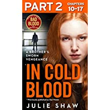 In Cold Blood - Part 2 of 3: A Brother's Sworn Vengeance (Our Vinnie Boxset)