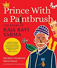 Prince with a Paintbrush: The Story of Raja Ravi Varma