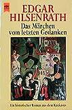 Das M?rchen vom letzten Gedanken (Heyne Allgemeine Reihe (01))