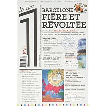 Le 1 - n°19 - Barcelone - Fière et révoltée