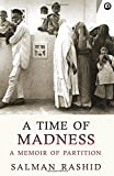 #4: A Time of Madness: A Memoir of Partition