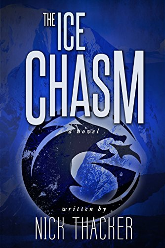 the-ice-chasm-harvey-bennet-thrillers-book-3