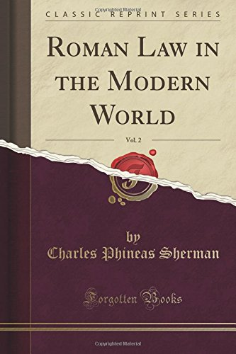 Roman Law in the Modern World, Vol. 2 (Classic Reprint)