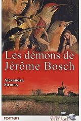Les démons de Jérôme Bosch Broché