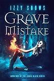 Grave Mistake (Codex Blair Book 1) by Izzy Shows