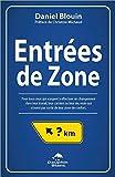 Entrées de Zone - Pour tous ceux qui songent à effectuer un changement dans leur travail...