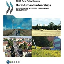 Rural-Urban Partnerships: An Integrated Approach to Economic Development