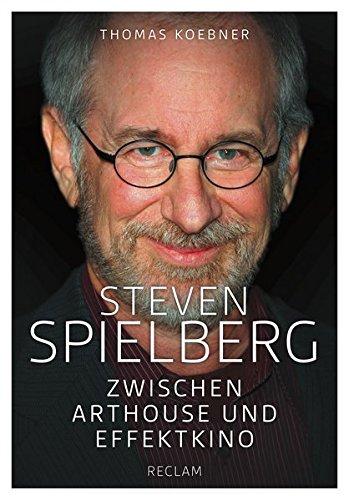 Steven Spielberg: Zwischen Arthouse und Effektkino