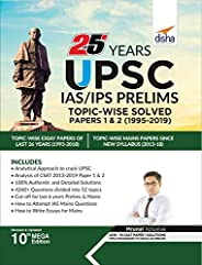 25 Years UPSC IAS/ IPS Prelims Topic-wise Solved Papers 1 & 2 (1995-2