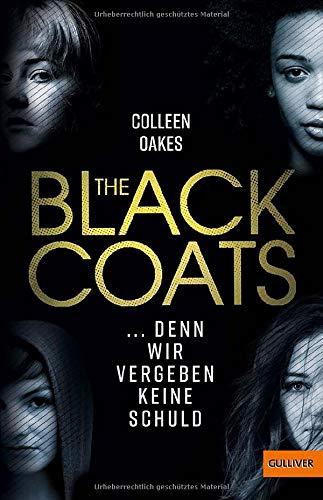 Buchseite und Rezensionen zu 'The Black Coats - ... denn wir vergeben keine Schuld: Thriller' von Colleen Oakes