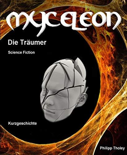 Myceleon: Die Träumer - Science-Fiction-Kurzgeschichte