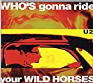 Who's Gonna Ride Your Wild Horses (CDS 2)