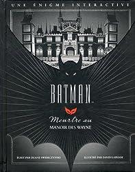 Batman : Meurtre au manoir des Wayne