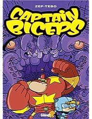 Captain Biceps, Tome 6 : Le retour du poing de la justice