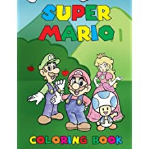 Super Mario Coloring Book: Color all you favorite Super Mario Characters