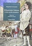 El Licenciado Vidriera Y Otras Novelas Ejemplares (Clásicos Hispánicos) - 9788468233277