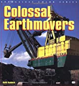 Colossal Earthmovers (Enthusiast Color) (Enthusiast Color S.)
