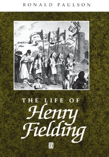 The Life of Henry Fielding by Ronald Paulson (2000-04-07)