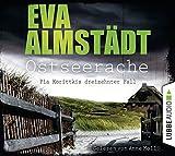 Ostseerache: Kriminalroman. (Kommissarin Pia Korittki, Band 13) - Eva Almstädt