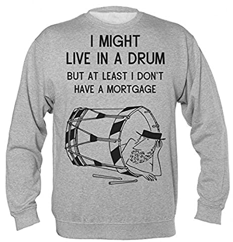 I Might Live In A Drum But At Least I Don