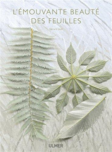 L'émouvante beauté des feuilles par Gérard Jean