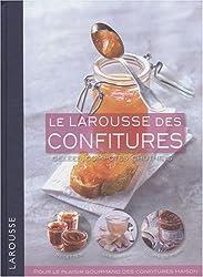 Le Larousse des confitures : Gelées, compotes, chutneys
