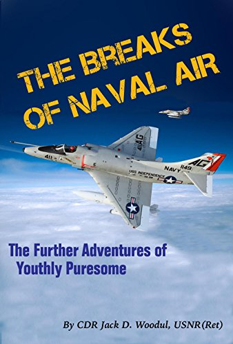 The Breaks of Naval Air: The Further Adventures of Youthly Puresome (English Edition)