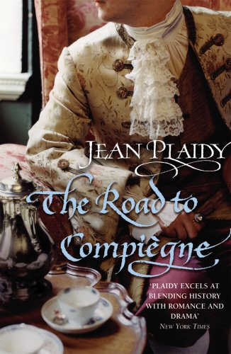 The Road to Compiegne: (French Revolution)