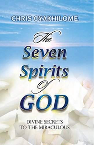 Seven Spirits Of God eBook: Chris Oyakhilome