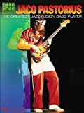 Jaco Pastorius: The Greatest Jazz-Fusion Bass Player (Bass Recorded Versions with TAB) by Pastorius, Jaco (2002) Sheet music