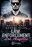 Law Enforcement: Los Angeles (Law Enforcement Serie 1)