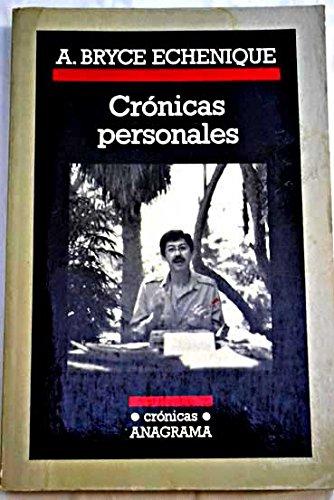 Crónicas personales por Alfredo Bryce Echenique