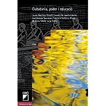 Ciutadania, poder i educació: 133 (Biblioteca De Guix)