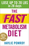 The Fast Metabolism Diet: Lose Up