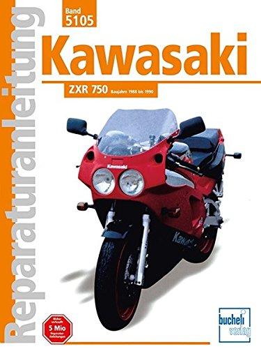 Preisvergleich Produktbild Kawasaki ZXR 750: Baujahre 1988 bis 1990 / Reprint der 3. Auflage 2002