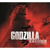 Godzilla - The Art of Destruction