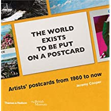 The world exists to be put on a postcard: Artists' postcards from 1960 to now (British Museum)