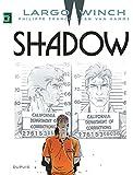 Largo Winch, Tome 12 : Shadow