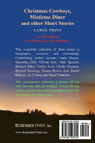 Christmas Cowboys, Mistletoe Diner and Other Short Stories (Large Print): A Collection of New Fiction for the Holidays (LARGE PRINT)