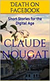 Image de Death on Facebook: Short Stories for the Digital Age (English Edition)